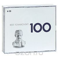 100 Best Tchaikovsky (6 CD)